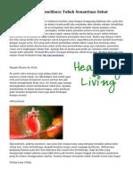 Tips serta Cara Memelihara Tubuh Senantiasa Sehat