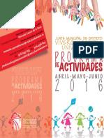 Programación de Abril, Mayo y Junio 2016 en la JMD Vivero, Hospital, Universidad