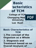 Basic Characteristics of TCM