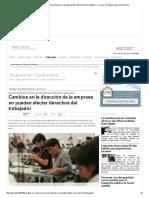 Cambios en La Dirección de La Empresa No Pueden Afectar Derechos Del Trabajador