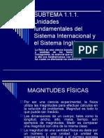 Unidades fundamentales del Sistema Internacional y el Sistema Inglés.