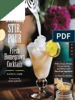 Shake, Stir, Pour-Fresh Homegrown Cocktails