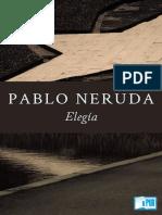 Pablo Neruda - Elegia