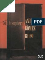 Antonio Gomez Rufo - Si Tu Supieras