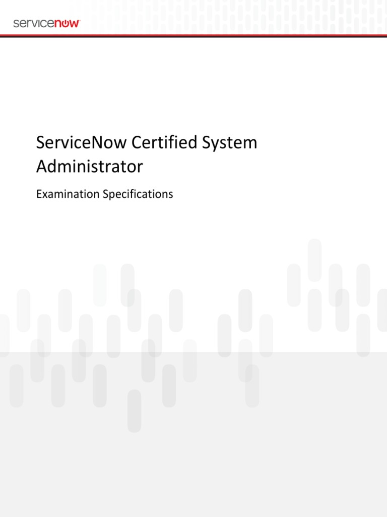 ServiceNow Certified Sys Admin Exam Blue Print | Professional