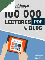 [SPANISH] Como Obtener 100,000 Lectores Para Tu Blog