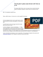 Avez vous une recette de pate A pizza sans levure sA¨che ou fraiche du boulanger h