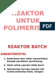 4 Reaktor Untuk Polimerisasi
