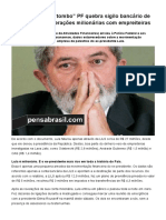 """""""Caiu, o Primeiro Tombo"""" PF Quebra Sigilo Bancário de 'Lula' e Revela Operações Milionárias Com Empreiteiras _ Pensa Brasil"""