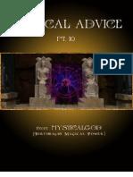 Magical Advice -- Pt. 10, By Mysticalgod