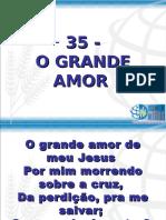 35 - o Grande Amor
