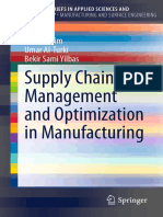 (SpringerBriefs in Applied Sciences and Technology _ SpringerBriefs in Manufacturing and Surface Engineering) Harun Pirim, Umar Al-Turki, Bekir Sami Yilbas (Auth.)-Supply Chain Management and Optimiz