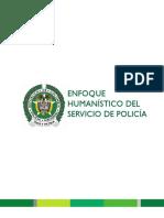 Enfoque Humanístico del Servicio de Policía en Colombia