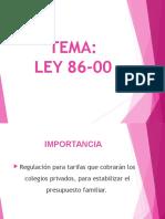 Tema- Ley 86-00 Regulacion de Tarifas Colegios