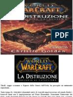 Distruzione Preludio Al Cataclisma. Wor - Christie Golden