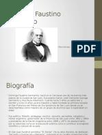 Domingo Faustino Sarmiento Ppt