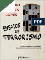 Ensaios de Terrorismo. História Oral Do CCC.