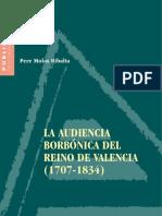 MOLAS, PERE. La Audiencia Borbónica Del Reino de Valencia