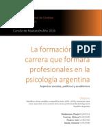 La Formación de La Carrera Que Formará Psicólogos en La Argentina