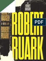 [Ruark Robert] the Honey Badger