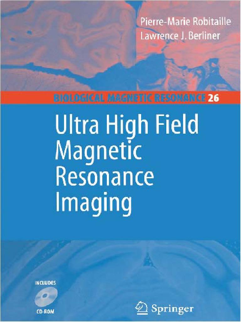 Ultra High Field Magnetic Resonance Imaging | Magnetic Resonance ...