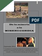 VARIOS - CUARESMA 2016. de La Miseria a La Misericordia