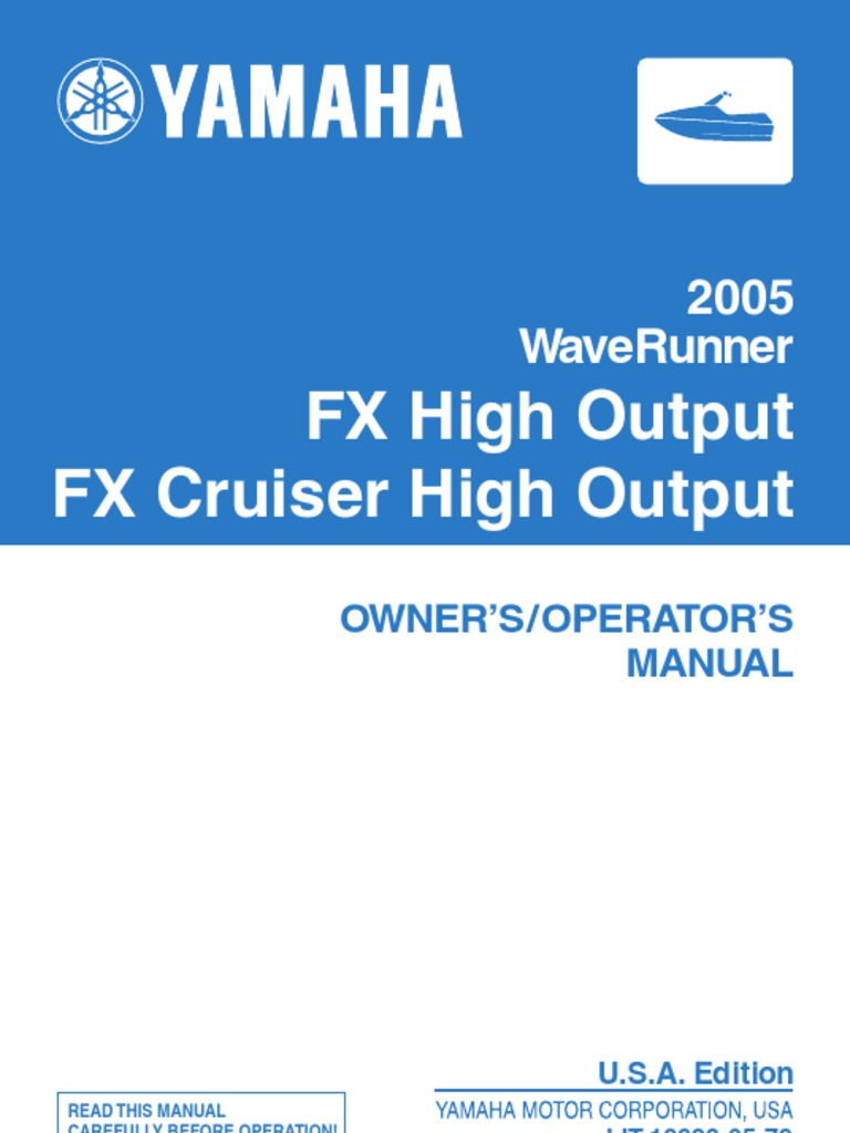 2005 Yamaha Waverunner FX High Output Operator manual | Traffic | Thrust