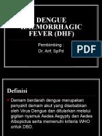 Dengue Haemorrhagic Fever (Dhf) 1
