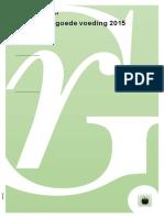 Gezondheidsraad - Richtlijnen goede voeding 2015