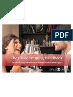 Girls Chase Chase Framing Handbook