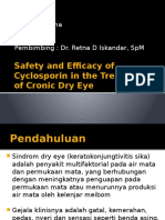 Safety and Efficacy of Cyclosporin in the Treatment