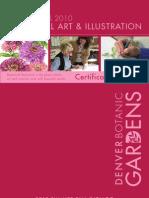 Catalog for Summer/Fall 2010 courses in the Certificate in Botanical Art and Illustration Program at Denver Botanic Gardens