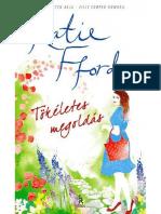 Katie Fforde - Tökéletes Megoldás 038b1a6fc1