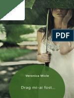 Veronica Micle - Drag Mi-Ai Fost