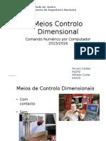 CNC meios de medição