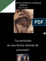 FOUCAULT. Historia de La Locura en La Epoca Cl Sica