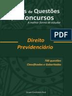 Baterias de Questões Para Concursos - Direito Previdenciário - 700 Questões Classificadas e Gabaritadas