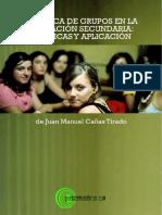 Dinamicas de Grupo en La Educacion Secundaria