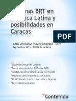 Los Sistemas BRT en America Latina y Posibilidades en Caracas