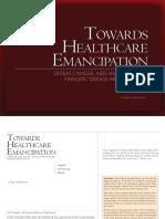 Towards Healthcare Emancipation