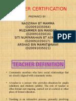 TEACHER CERTIFICATION.ppt