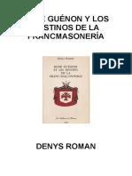 Roman, Denys-René Guénon y Los Destinos de La FM
