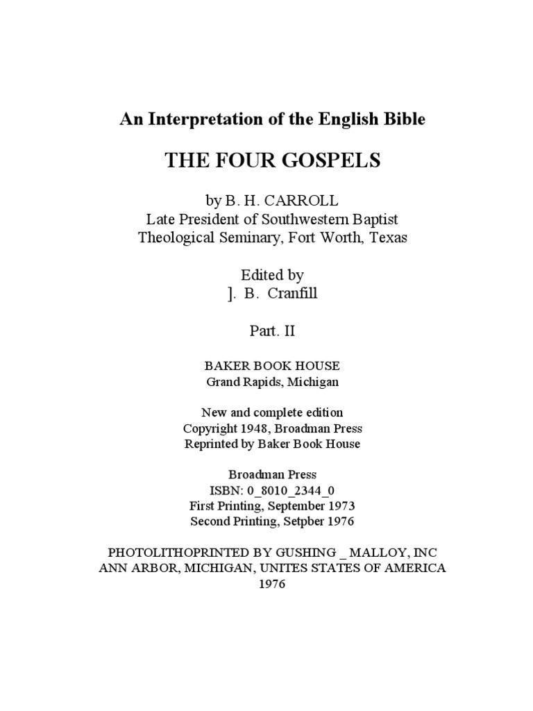 An Interpretation Of The English Bible THE FOUR GOSPELS Volume 11