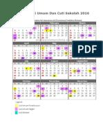 Kalendar Cuti Umum Dan Cuti Sekolah 2016 Malaysia