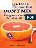 Drugs, Foods, Vitamins That Don't Mix