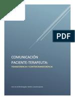 Comunicación paciente-terapeuta. TRANSFERENCIA Y CONTRATRANSFERENCIA
