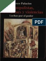 Marco Palacios - De populistas, mandarines y violencias