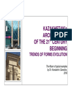 KAZAKHSTAN's ARCHITECTURE OF THE 21st CENTURY BEGINNING TRENDS OF FORMS EVOLUTION - The Album of typical examples by Dr. Konstantin I.Samoilov, 2016