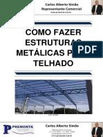 Como Fazer Estruturas Metálicas Para Telhado