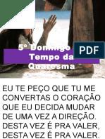Santa Missa - 13.02.16  - São Roque - 1º Domingo da Quaresma.pptx